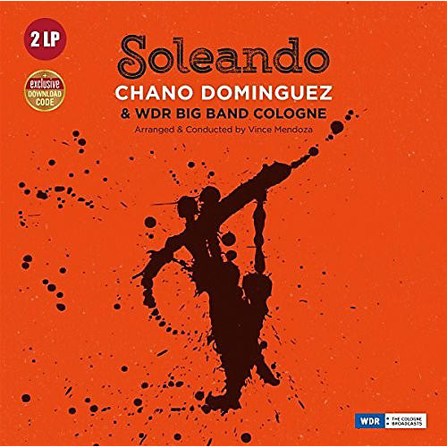 Alliance Chano Dominguez - Soleando With Wdr Big Band Cologne