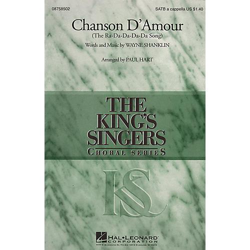 Hal Leonard Chanson D'Amour (The Ra-Da-Da-Da-Da Song) SATB DV A Cappella by The King's Singers arranged by Paul Hart