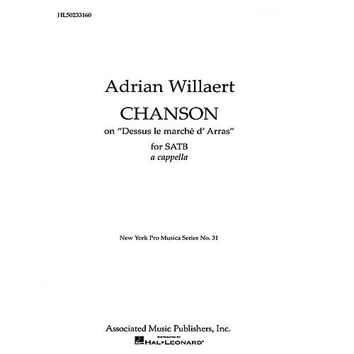 Associated Chanson Dessus Le Marche D' Arras SATB composed by A Willaert