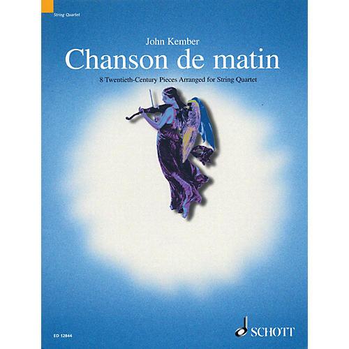 Schott Chanson de Matin (Morning Song) Schott Series Arranged by John Kember