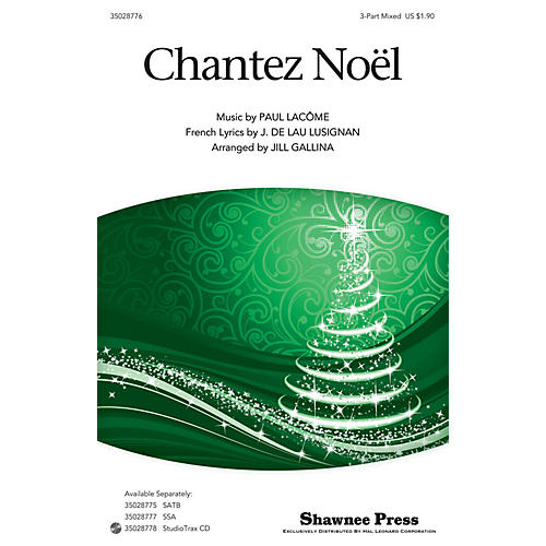 Shawnee Press Chantez Noel 3-Part Mixed arranged by Jill Gallina