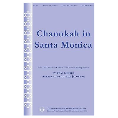 Transcontinental Music Chanukah in Santa Monica SATB arranged by Joshua Jacobson