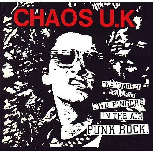 Alliance Chaos U.K. - One Hundred Percent Two Fingers In The Air Punk