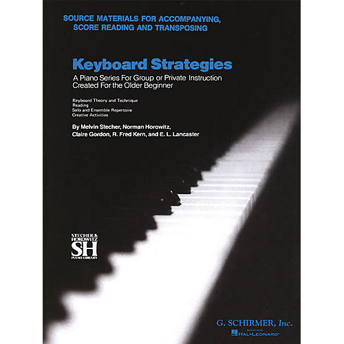 G. Schirmer Chapter VII: Source Materials for Accompanying, Score Reading, and Transposing Piano Method by Various