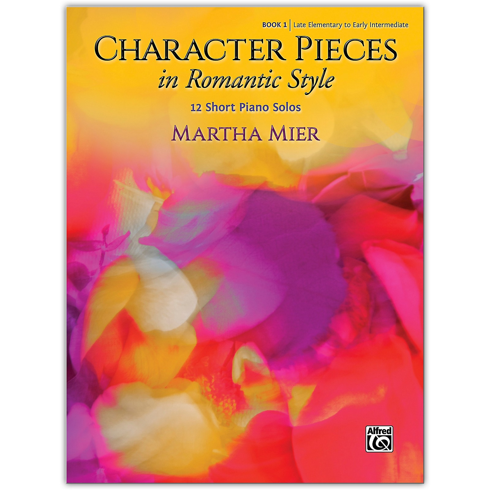 Alfred Character Pieces in Romantic Style, Book 1 Late Elementary / Early Intermediate