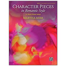 Alfred Character Pieces in Romantic Style, Book 2 Intermediate / Late Intermediate