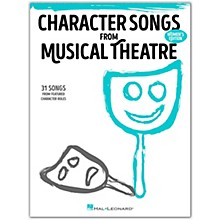 Hal Leonard Character Songs from Musical Theatre - Women's Edition 31 Songs from Featured Character Roles