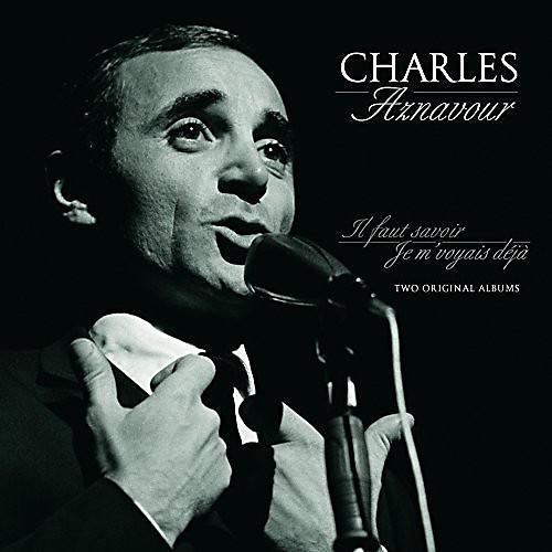 Alliance Charles Aznavour - Il Faut Savoir / Je M'Voyias Deja
