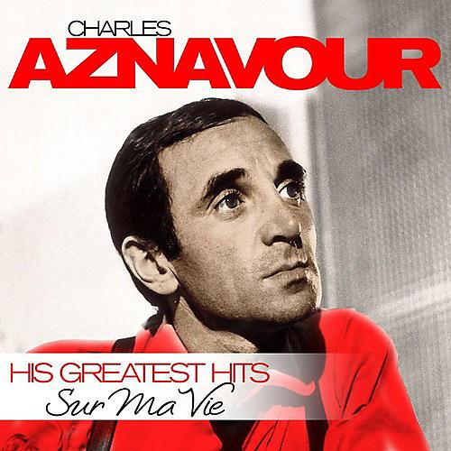 Alliance Charles Aznavour - Sur Ma Vie - Greatest Hits