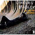 Alliance Charles Bradley - No Time For Dreaming thumbnail