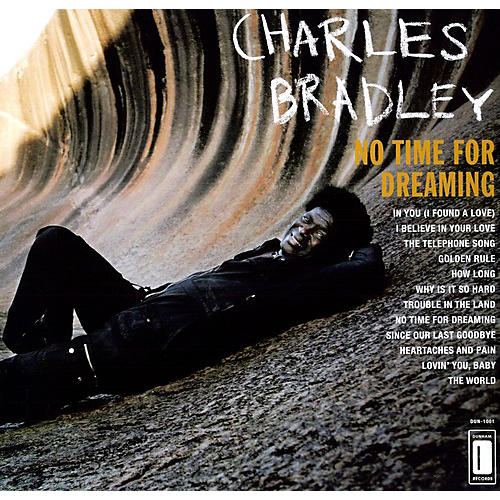 Alliance Charles Bradley - No Time For Dreaming