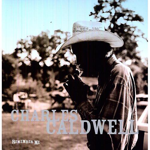 Charles Caldwell - Remember Me