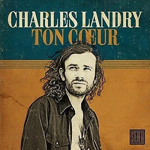 Alliance Charles Landry - Ton Coeur