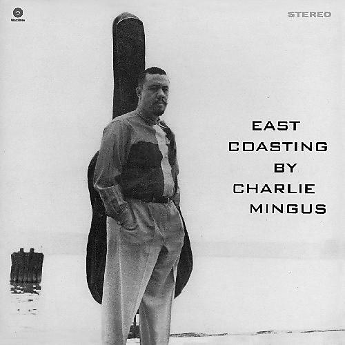 Alliance Charles Mingus - East Coasting