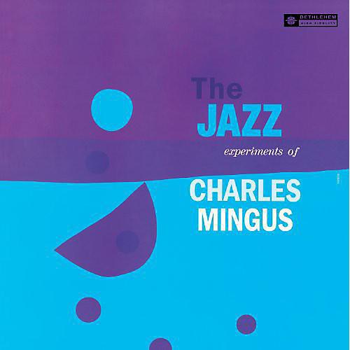 Alliance Charles Mingus - Jazz Experiments of Charles Mingus