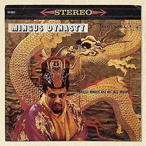 Alliance Charles Mingus - Mingus Dynasty