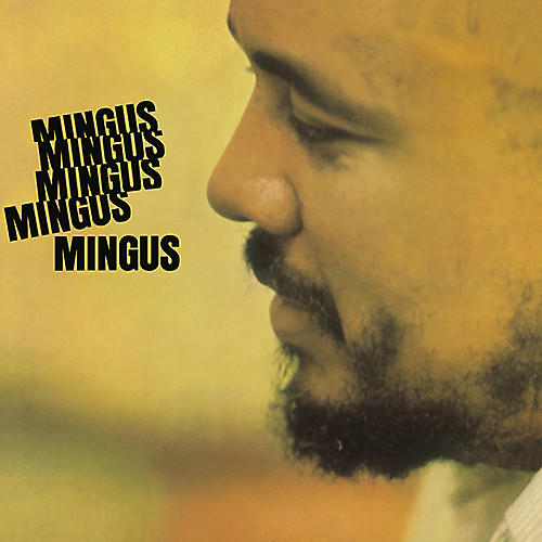 Alliance Charles Mingus - Mingus Mingus Mingus Mingus Mingus