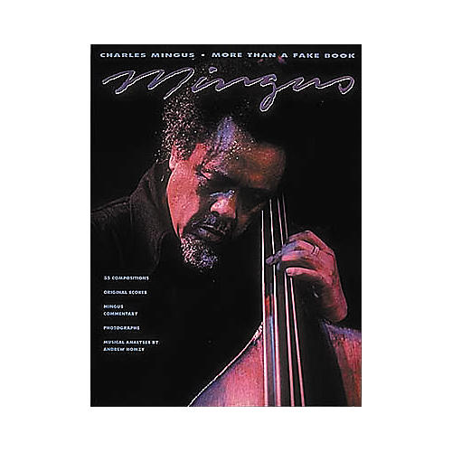 Hal Leonard Charles Mingus - More Than a Fake Book Transcribed Score Book