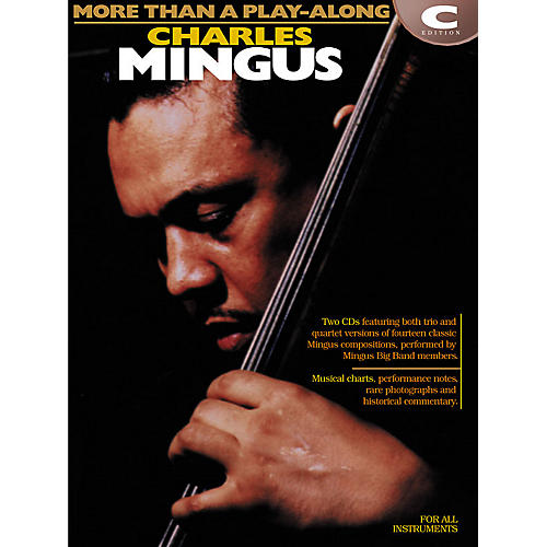 Hal Leonard Charles Mingus - More Than a Play-Along Instrumental Jazz Series Softcover with CD by Charles Mingus