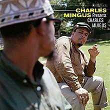 Charles Mingus - Presents Charles Mingus