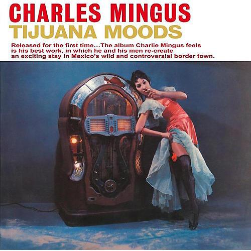 Alliance Charles Mingus - Tijuana Moods