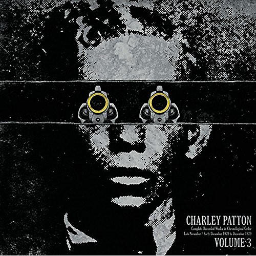 Alliance Charley Patton - Complete Recorded Works In Chronological Order, Vol. 3