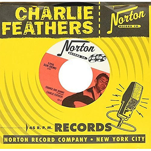 Alliance Charlie Feathers - Frankie and Johnny/Honky Tonk Kind