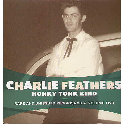 Alliance Charlie Feathers - Honky Tonk Kind