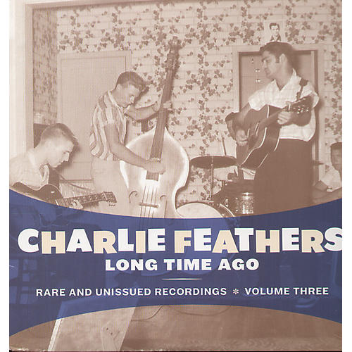 Alliance Charlie Feathers - Long Time Ago
