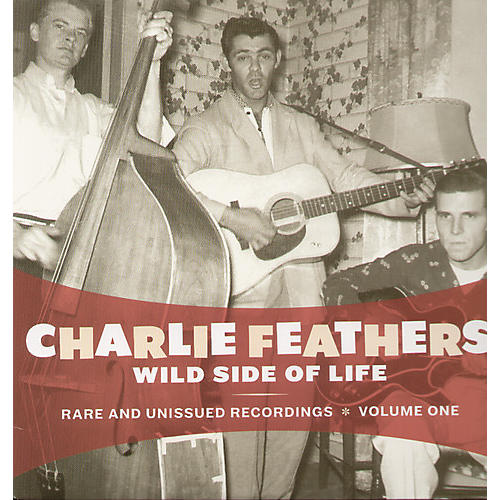 Alliance Charlie Feathers - Wild Side of Life