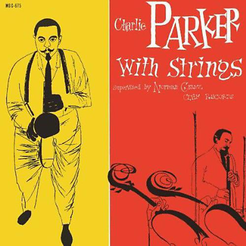 Alliance Charlie Parker - Charlie Parker with Strings