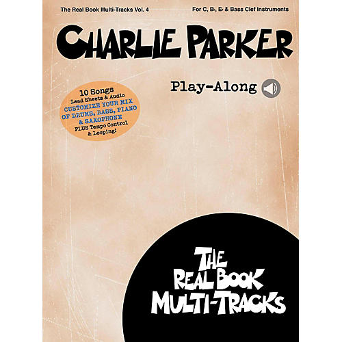 Hal Leonard Charlie Parker Play-Along - Real Book Multi-Tracks Vol. 4