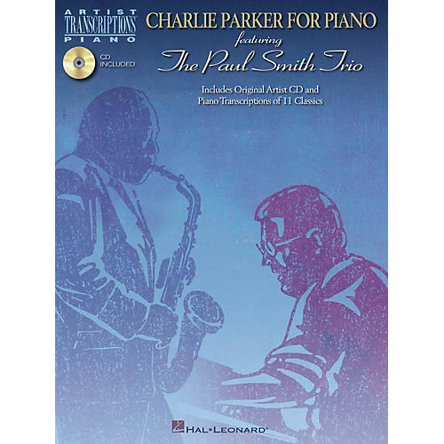 Hal Leonard Charlie Parker for Piano Artist Transcriptions Series Softcover with CD Performed by Charlie Parker