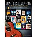 Hal Leonard Chart Hits Of 2014-2015 For Ukulele thumbnail