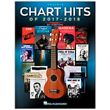 Hal Leonard Chart Hits of 2017-2018 Ukulele Songbook