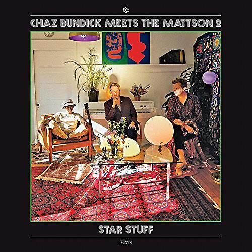 Alliance Chaz Bundick Meets The Mattson 2 - Star Stuff