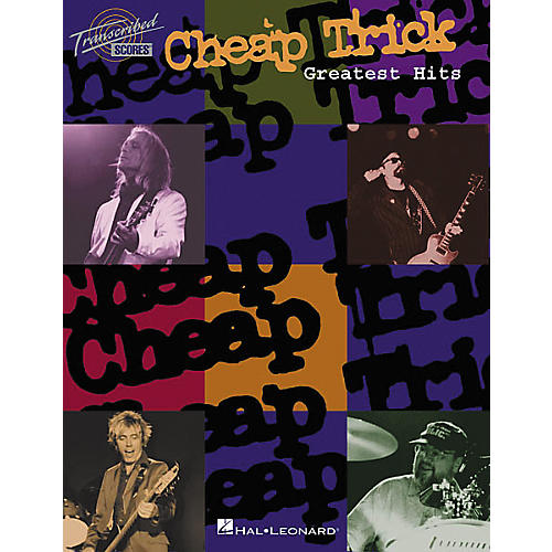 Hal Leonard Cheap Trick - Greatest Hits Transcribed Score Book