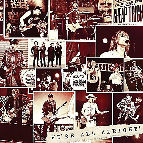 Alliance Cheap Trick - We're All Alright!