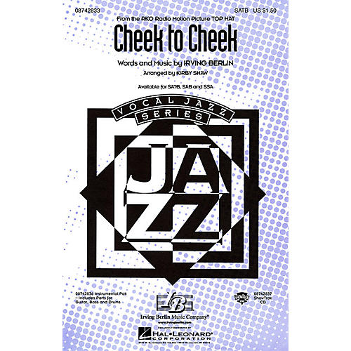 Hal Leonard Cheek to Cheek SATB arranged by Kirby Shaw