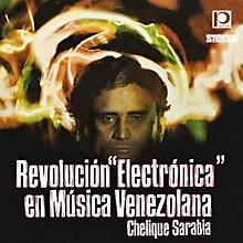 Chelique Sarabia - Revolucion Electronica en Musica Venezolana