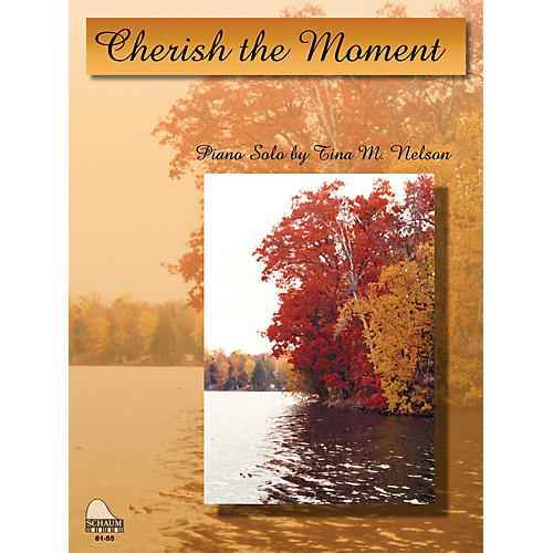 SCHAUM Cherish The Moment Educational Piano Series Softcover