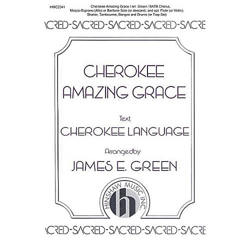 Hinshaw Music Cherokee Amazing Grace SATB arranged by James E. Green