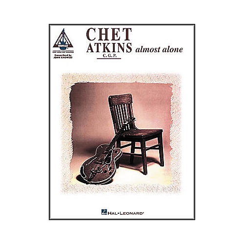 Hal Leonard Chet Atkins - Almost Alone Guitar Tab Book