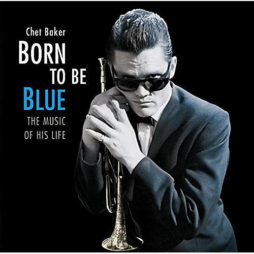 Alliance Chet Baker - Born To Be Blue: Heartfelt Homage To The Life & Music Of Chet Baker