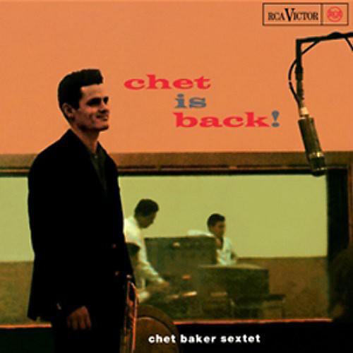 Alliance Chet Baker - Chet Is Back [50th Anniversary] [Reissue]