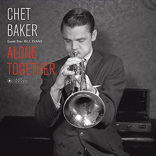 Alliance Chet Baker - Guest Star: Bill Evans - Alone Together