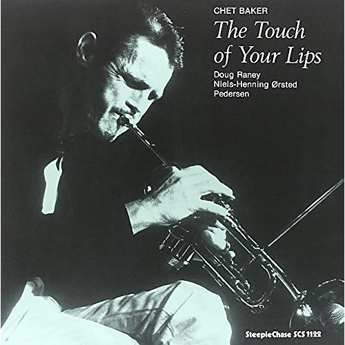 Alliance Chet Baker - Touch of Your Lips