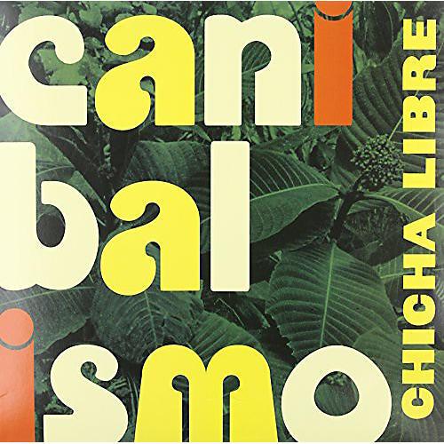 Alliance Chicha Libre - Canibalismo
