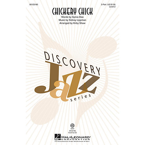 Hal Leonard Chickery Chick (Discovery Level 2) 2-Part arranged by Kirby Shaw