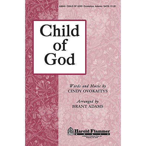 Shawnee Press Child of God SATB arranged by Brant Adams